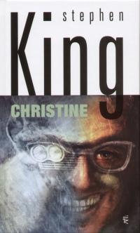 Stephen King - Christine