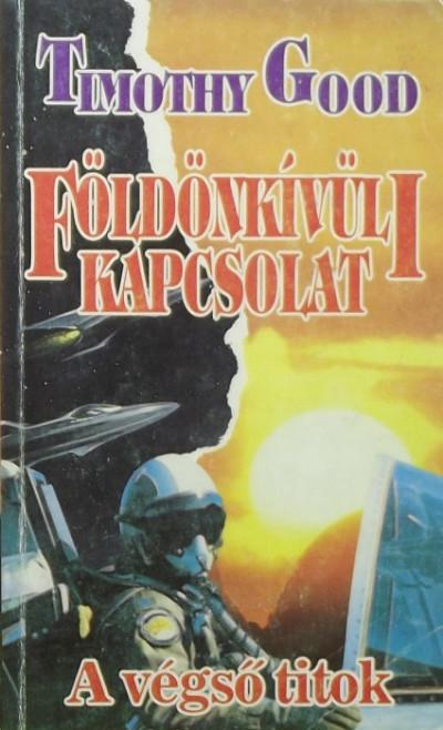 Timothy Good - Földönkívüli kapcsolat