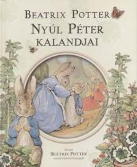 Beatrix Potter - Nyúl Péter kalandjai