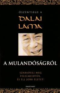 Őszentsége A Xiv. Dalai Láma - A mulandóságról