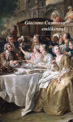 Giacomo Casanova - Giacomo Casanova emlékiratai