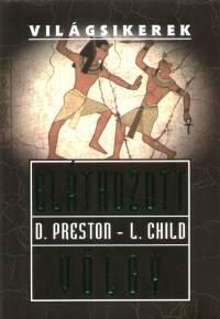 Lincoln Child - Douglas Preston - Elátkozott völgy