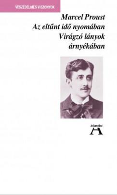 Marcel Proust - Az eltűnt idő nyomában II. - Virágzó lányok árnyékában