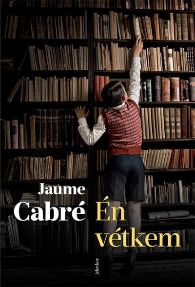 Jaume Cabré - Én vétkem