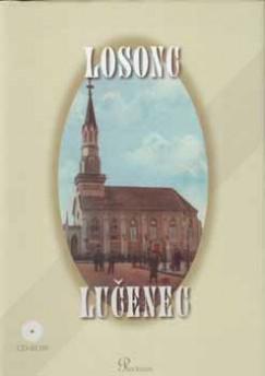 Puntigán József  (Szerk.) - Losonc - Lučenec