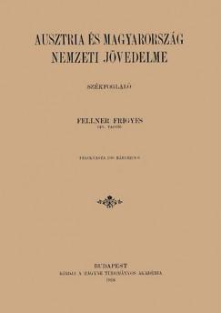 Dr. Fellner Frigyes - Ausztria és Magyarország nemzeti jövedelme