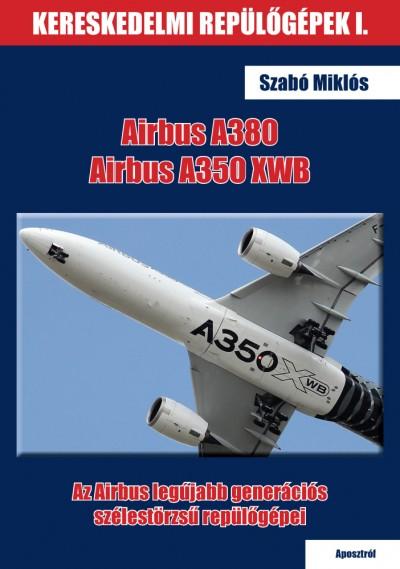 Szabó Miklós - Airbus A380 és Airbus A350 XWB