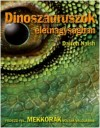 Darren Naish - Dinoszauruszok �letnagys�gban