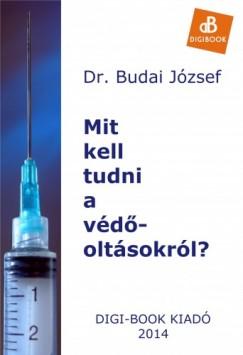 Budai József - Mit kell tudni a védőoltásokról?