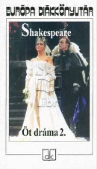 William Shakespeare - Öt dráma 2.