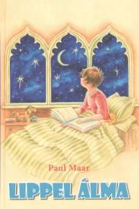 Paul Maar - Lippel álma