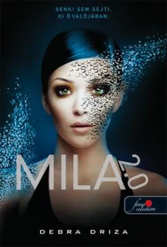 Debra Driza - Mila 2.0 - 1. rész