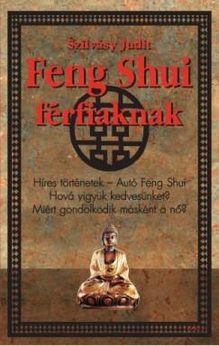 Szilvásy Judit - Feng Shui férfiaknak