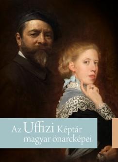 Fehér Ildikó  (Szerk.) - Az Uffizi Képtár magyar önarcképei