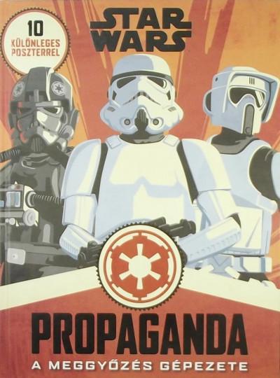Pablo Hidalgo - Star Wars: Propaganda