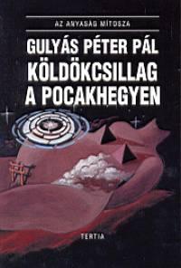 Gulyás Péter Pál - Köldökcsillag a pocakhegyen