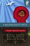 Bagdy Em�ke - Koltai M�ria - P�l Ferenc - Popper P�ter - A bel�nk �gett m�lt