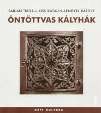Lengyel Károly - L. Kiss Katalin - Sabján Tibor - Öntöttvas kályhák