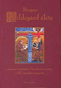 Adelgundis Führkötter - Bingeni Hildegárd élete