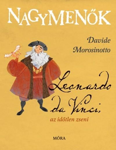 Davide Morosinotto - Leonardo da Vinci, az időtlen zseni