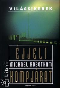Michael Robotham - Éjjeli kompjárat
