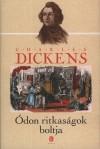 Charles Dickens - �don ritkas�gok boltja