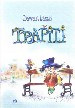 Darvasi László - Trapiti avagy a nagy tökfőzelékháború