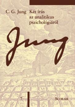 Carl Gustav Jung - Két írás az analitikus pszichológiáról (ÖM 7)