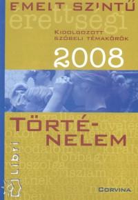 - Emelt szintű érettségi - Történelem - 2008