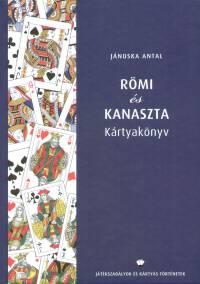 Jánoska Antal - Römi és kanaszta kártyakönyv