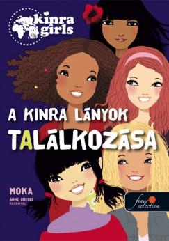 Moka - Kinra Girls 1. - A Kinra lányok találkozása - keménytábla