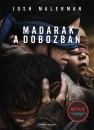 Josh Malerman - Madarak a dobozban - javított, bővített kiadás