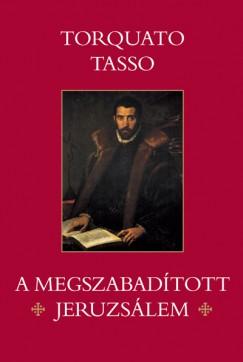 Torquato Tasso - A megszabadított Jeruzsálem