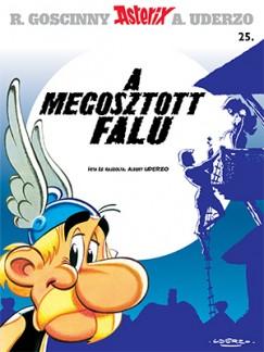 Albert Uderzo - Asterix 25. - A megosztott falu