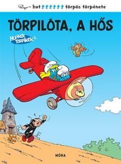 - Hupikék Törpikék - Törpilóta, a hős