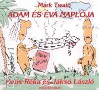 Mark Twain - Jáksó László - Koós Réka - Ádám és Éva naplója