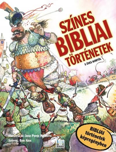 Ben Alex - Jose Perez Montero - Színes Bibliai történetek