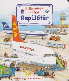 Susanne Gernhäuser - Repülőtér - A járművek világa