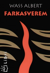 Wass Albert - Farkasverem