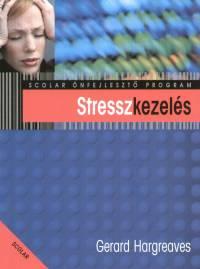 Gerard Hargreaves - Stresszkezelés