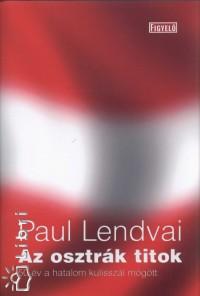 Paul Lendvai - Az osztrák titok