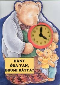 Gyárfás Endre - Hány óra van, Brumi bátya?