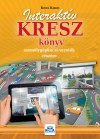 Kotra K�roly - Interakt�v KRESZ k�nyv szem�lyg�pkocsi-vezet�k r�sz�re