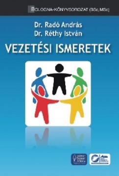 Dr. Radó András - Dr. Réthy István - Vezetési ismeretek