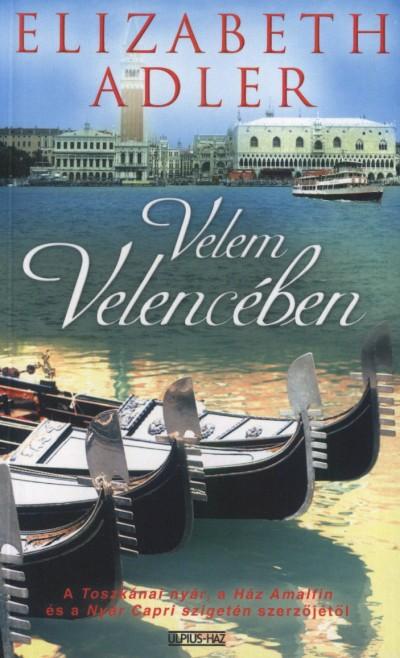 Elizabeth Adler - Velem Velencében