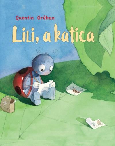 Quentin Gréban - Lili, a katica