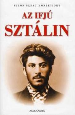 Simon Sebag Montefiore - Az ifjú Sztálin
