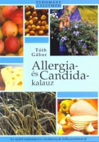 Tóth Gábor - Allergia- és Candida kalauz