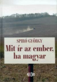 Spiró György - Mit ír az ember, ha magyar