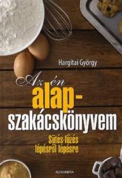 Hargitai György - Az én alapszakácskönyvem